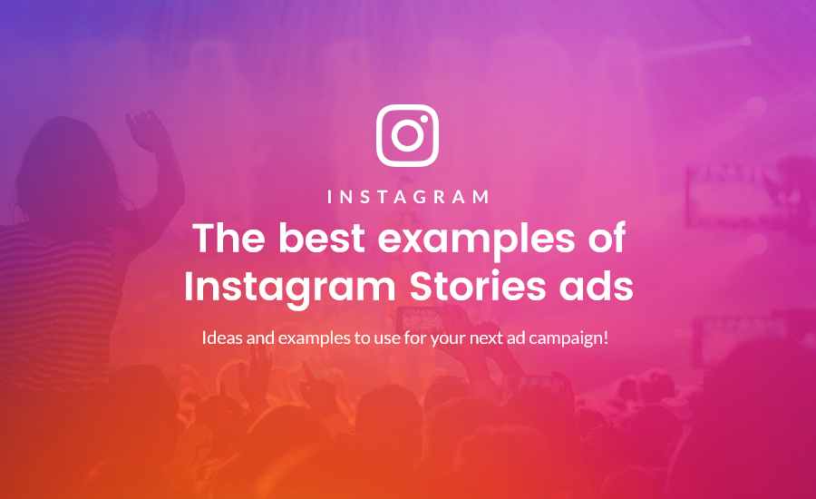 5 Examples Of Instagram Stories Ads That Produce Results Strike Social
