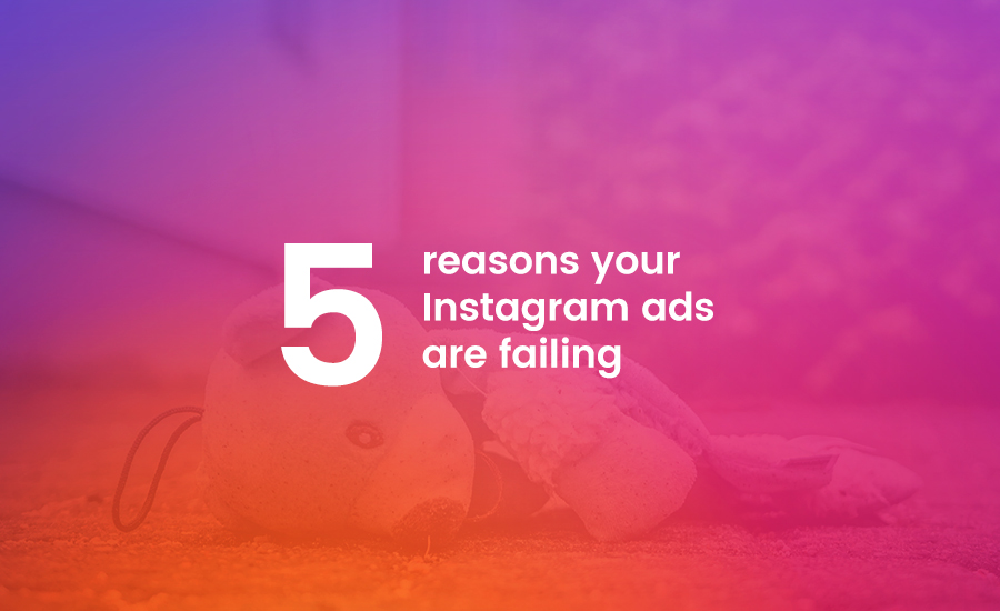 5 reasons your Instagram ads are not delivering (and how to
